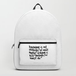 knowing is not enough Backpack