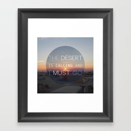 The Desert is Calling Framed Art Print