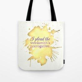 Wordsmith's Prerogative Tote Bag
