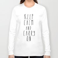 keep calm Long Sleeve T-shirts featuring keep calm by Melissa