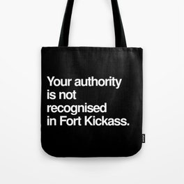 Fort Kickass Tote Bag