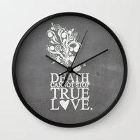 princess bride Wall Clocks featuring death cannot stop true love.. princess bride quote by studiomarshallarts
