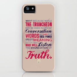 The Enunciation of Truth iPhone Case