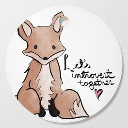 Introvert Quote Cute Watercolor Fox Art Cutting Board