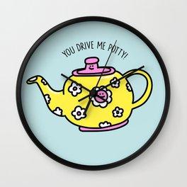 You Drive Me Potty! Wall Clock