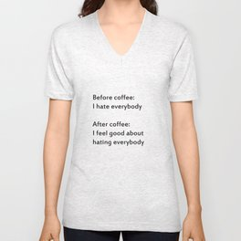 before coffee/after coffee Unisex V-Neck