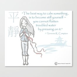 Be Calm Canvas Print