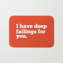 Deep Failings For You Bath Mat