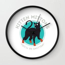 kitten mittons ,you'll be smitten ! Wall Clock