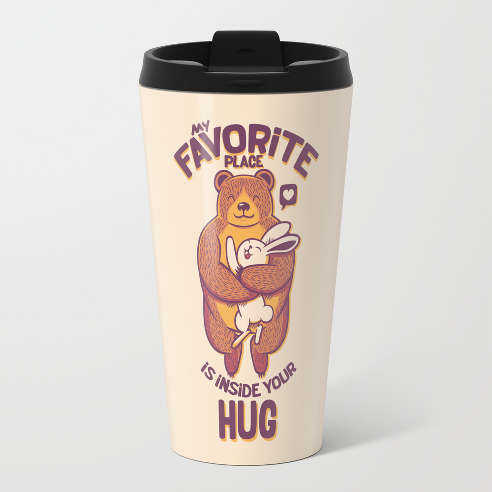 My Favorite Place Is Inside Your Hug Travel Mug TRM7882212