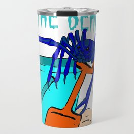 I Dig The Beach Travel Mug