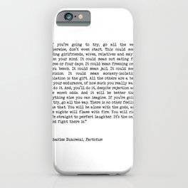If You're Going To Try, Go All The Way Motivational Life Quote By Charles Bukowski, Factotum iPhone Case