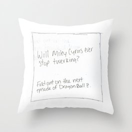 Will Miley Cyrus Ever Stop Twerking? (Pillow Talk) Throw Pillow