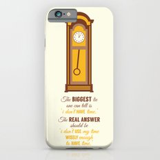 'I don't have time' iPhone 6s Slim Case