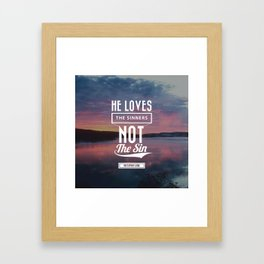 He loves the sinner Framed Art Print