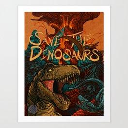 Save the Dinosaurs Art Print