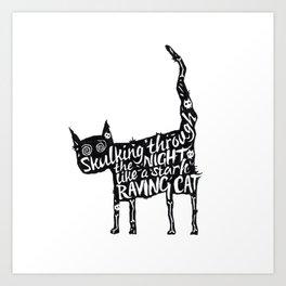 Skulking Through The Night Like A Stark Raving Cat Art Print
