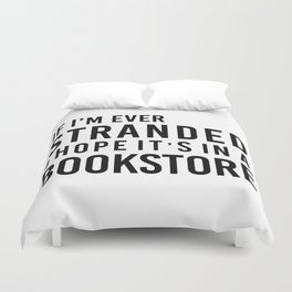 Stranded in a Bookstore Duvet Cover