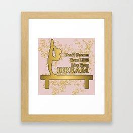Live Your Dream Golden Gymnastics Graphic Design Framed Art Print
