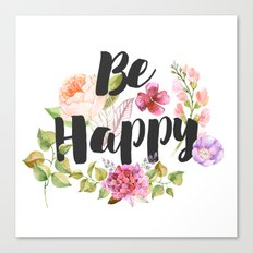 Be happy Inspirational Poster Canvas Print