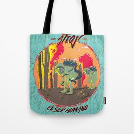 El Ser Humano Tote Bag