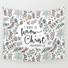 """I Want to Know Christ"" Bible Verse - Color Wall Tapestry"