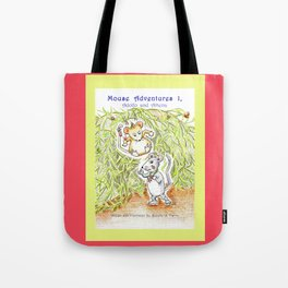 Mouse Adventures 1, Adolfo and Athena Tote Bag