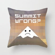 summit wrong? Throw Pillow