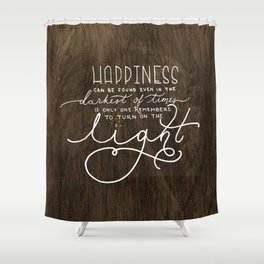Turn on the Light (wood) Shower Curtain