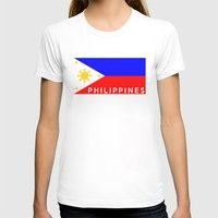 philippines T-shirts featuring flag of Philippines by tony tudor