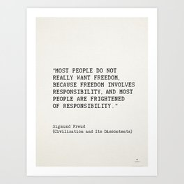 """Most people do not really want freedom..."" Sigmund Freud Art Print"
