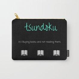 Tsundoku - book hoarding Carry-All Pouch