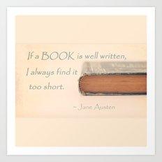 Jane Austen - If a book is well written... Art Print