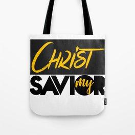 Christ my savior Tote Bag