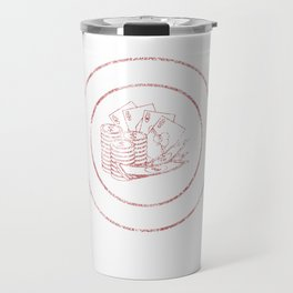 Bought Shirt With Your Money Poker Distressed Travel Mug