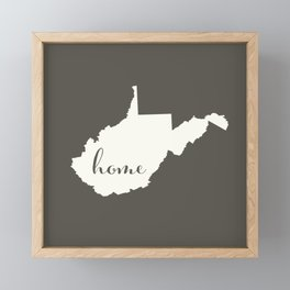 West Virginia is Home - White on Charcoal Framed Mini Art Print