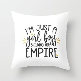 I'm Just A Girl Boss Throw Pillow