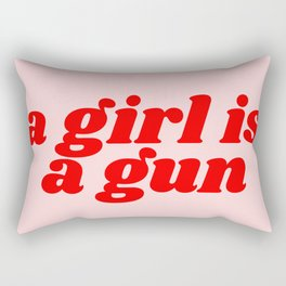 a girl is a gun Rectangular Pillow
