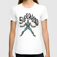 superhero T-shirts featuring SuperHero by Logan_J