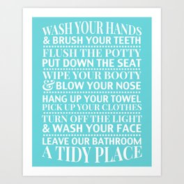 Bathroom Rules Sign for Kids, Flush The Potty, Put Down The Seat Art Print