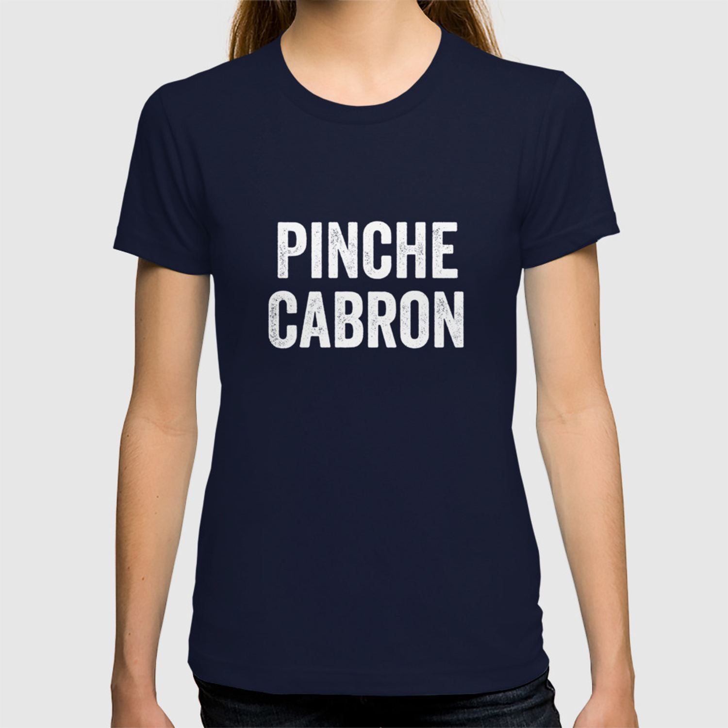 04c571c3 Pinche Cabron, Funny Spanish, Funny Mexican T-shirt by jmgdesigns ...