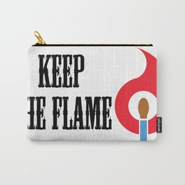 Keep the Flame Carry-All Pouch