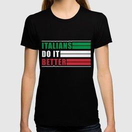 Italians Do It Better Italy Italia Soccer Football T-shirt