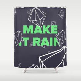 Make it Rain Diamonds Shower Curtain