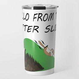 Hello from the Otter Slide Travel Mug