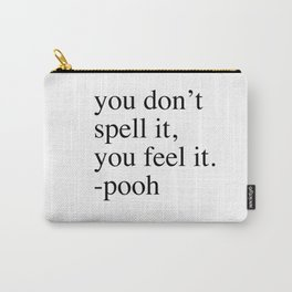 Pooh/piglet quote (2 of 2) Carry-All Pouch