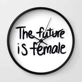 The future is female - hand script Wall Clock