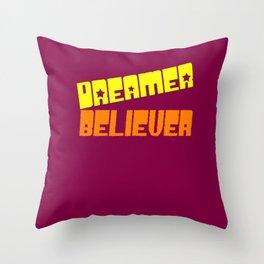 Dreamer.Believer Throw Pillow