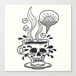 I Like My Coffee Black As My Soul In The Early Morning Canvas Print