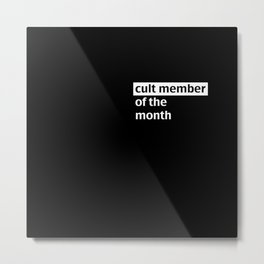 Member of the Month Metal Print